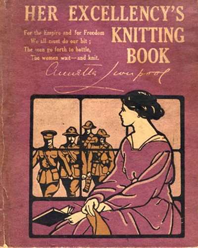 "The cover of this knitting pattern book features a poem: ""The men go forth to battle, The women wait – and knit.\"""