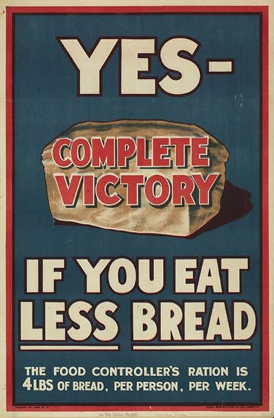 Poster produced during the First World War by the Ministry of Food, United Kingdom.